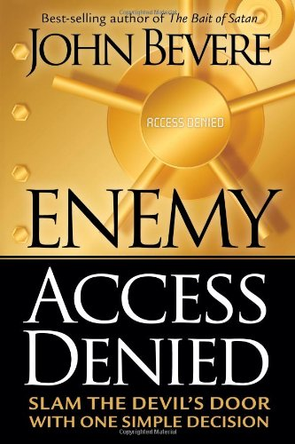 Enemy Access Denied : Slam the Devil's Door With One Simple Decision