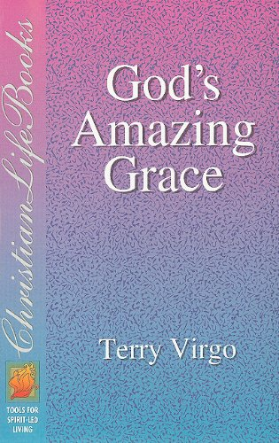 God's Amazing Grace : Tools for Spirit-Led Living