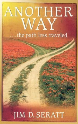 Another Way : The Path Less Traveled