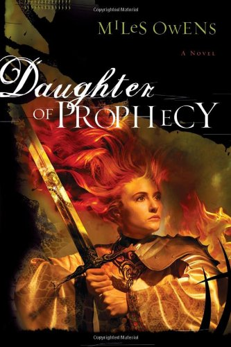 Daughter Of Prophecy : A Novel