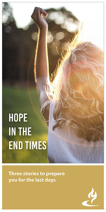 eBook-003 - HOPE IN THE END TIMES : Three Stories to Prepare You for the Last Days