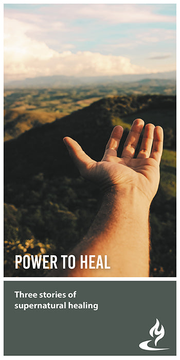 eBook004 - POWER TO HEAL : Three Stories of Supernatural Healing