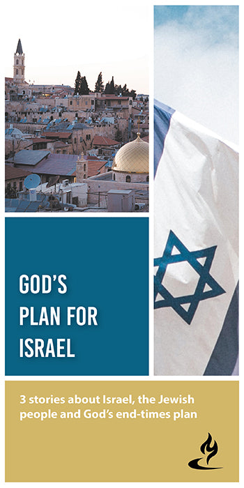 eBook006 - GOD'S PLAN FOR ISRAEL, VOL. 1 : 3 Stories About Israel, the Jewish People and God's End-Times Plan