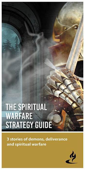 eBook-008 - THE SPIRITUAL WARFARE STRATEGY GUIDE : 3 Stories of Demons, Deliverance and Spiritual Warfare