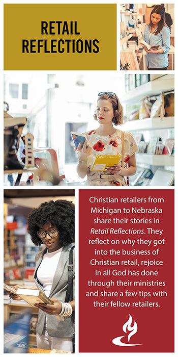 eBook016 - RETAIL REFLECTIONS : Christian Retailers From Michigan to Nebraska Share Their Stories