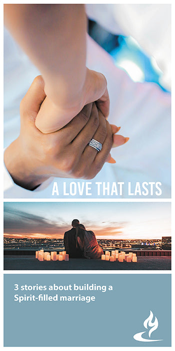 eBook024 - A LOVE THAT LASTS : 3 Stories About Building a Spirit-Filled Marriage