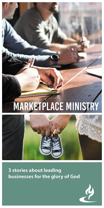 eBook026 - MARKETPLACE MINISTRY #1 : 3 Stories About Leading Businesses for the Glory of God