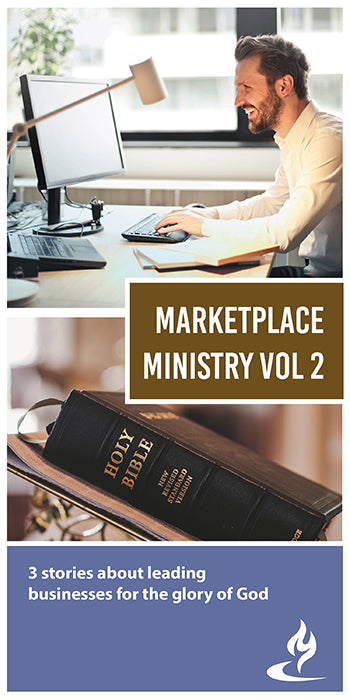 eBook027 - MARKETPLACE MINISTRY #2 : 3 Stories About Leading Businesses for the Glory of God