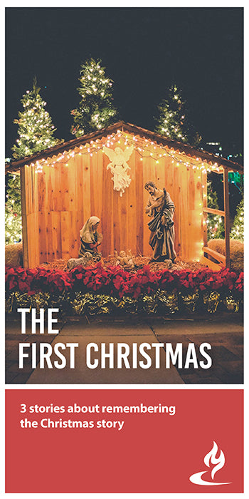 eBook038 - THE FIRST CHRISTMAS : 3 Stories About Remembering the Christmas Story