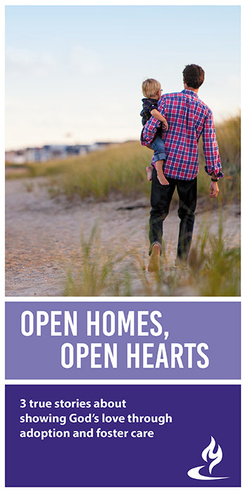 eBook044 - OPEN HOMES, OPEN HEARTS : 3 True Stories About Showing God's Love Through Adoption and Foster Care
