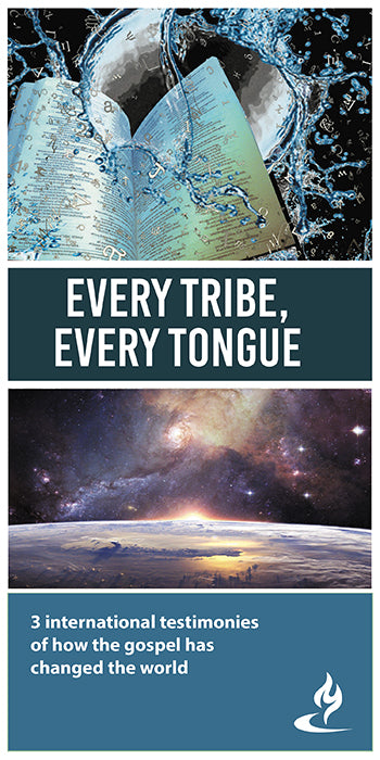 eBook045 - EVERY TRIBE, EVERY TONGUE : 3 International Testimonies of How the Gospel has Changed the World