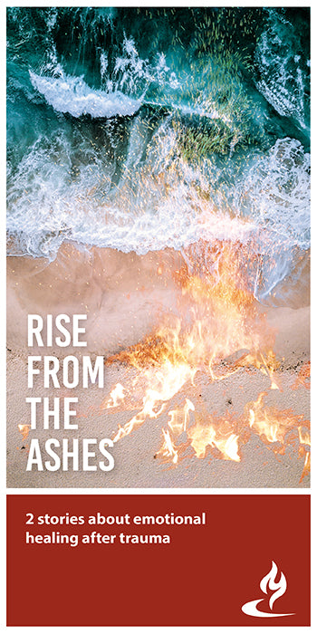 eBook046 - RISE FROM THE ASHES : 2 Stories About Emotional Healing After Trauma