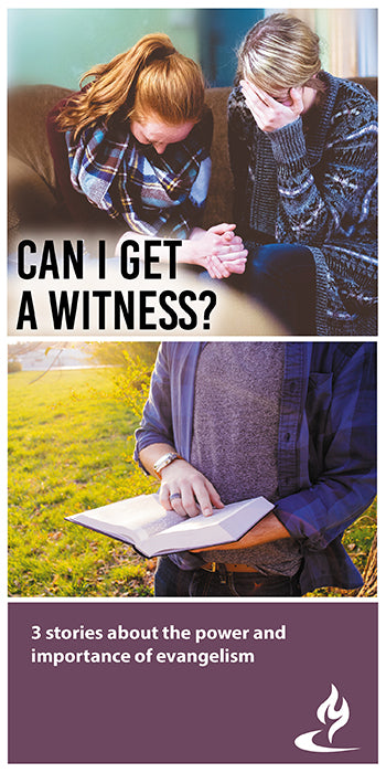 eBook048 - CAN I GET A WITNESS? : 3 Stories About the Power and Importance of Evangelism