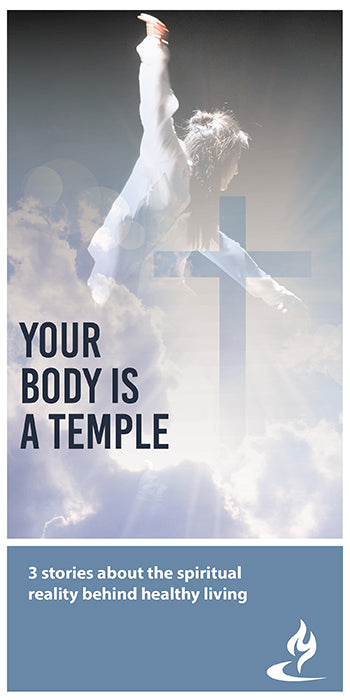 eBook050 - YOUR BODY IS A TEMPLE  : 3 Stories About the Spiritual Reality Behind Healthy Living