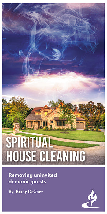 eBook051 - SPIRITUAL HOUSE CLEANING  : Removing Uninvited Demonic Guests