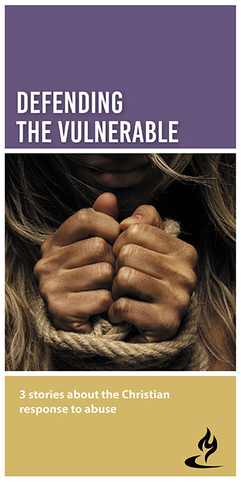 eBook054 - DEFENDING THE VULNERABLE : 3 Stories About the Christian Response to Abuse