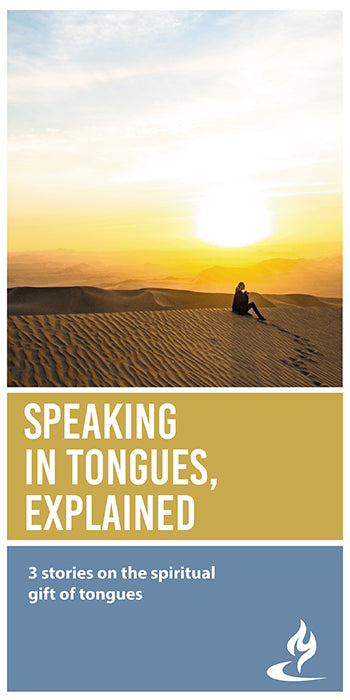eBook061 - SPEAKING IN TONGUES, EXPLAINED : 3 Stories on the Spiritual Gift of Tongues