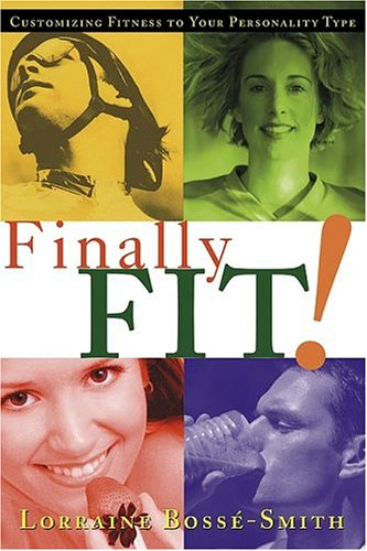 Finally Fit : Customizing fitness to your personality type