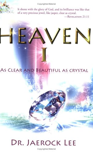 Heaven 1 : As Clear and Beautiful as Crystal