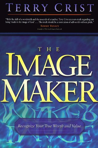 Image Maker, The : Recognize your true worth and value