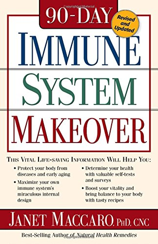 90 Day Immune System Revised : Protect your body from diseases and early aging