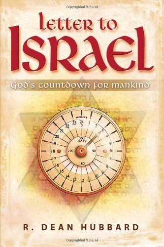 Letter To Israel : God's Countdown for Mankind