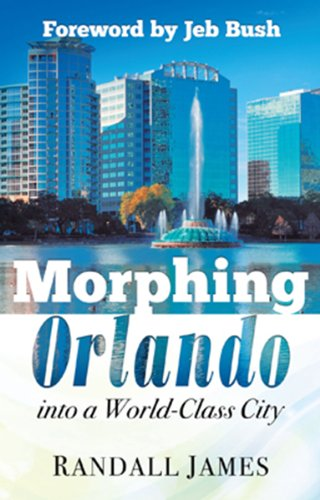 Morphing Orlando : Into a World-Class City