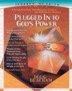 Plugged Into God's Power : A toally practical, non-religious guide to the Holy Spirit's Ministry