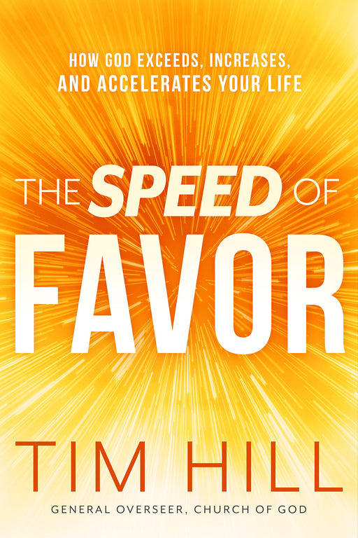 The Speed of Favor : How God Exceeds, Increases, and Accelerates Your Life