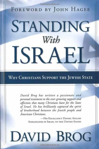 Standing With Israel : Why Christians Support Israel