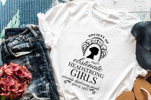 Society of Obstinate Headstrong Girls Adult Tee or Tank