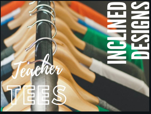 Inclined Designs Teacher Tees Club Subscription