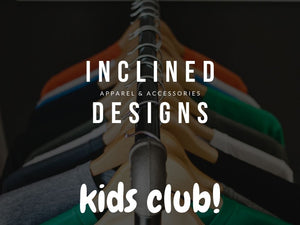 Inclined Designs Kids Club Subscription