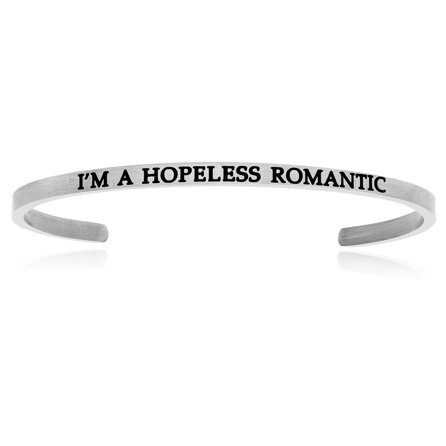 Stainless Steel I'm A Hopeless Romantic Cuff Bracelet