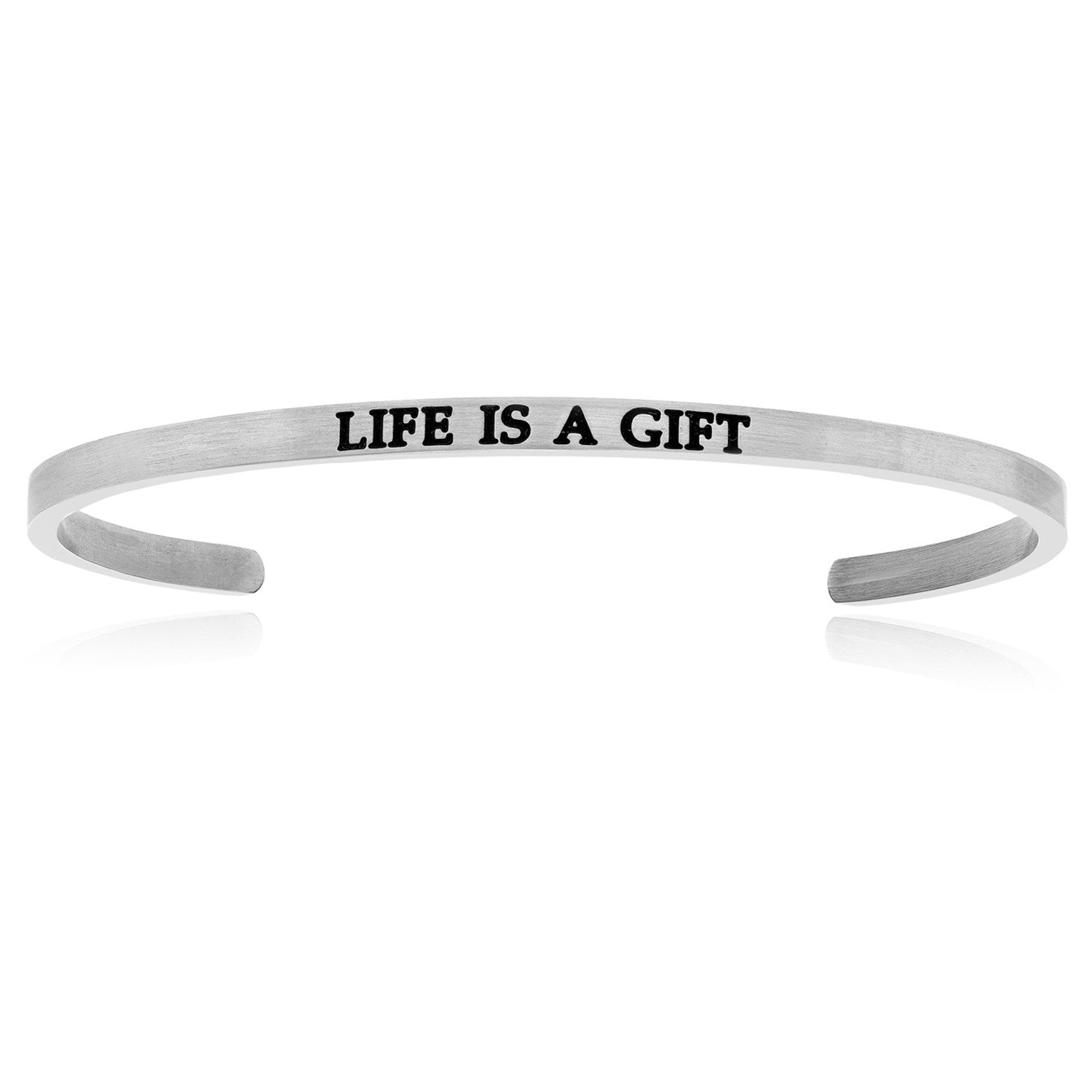 Stainless Steel Life Is A Gift Cuff Bracelet