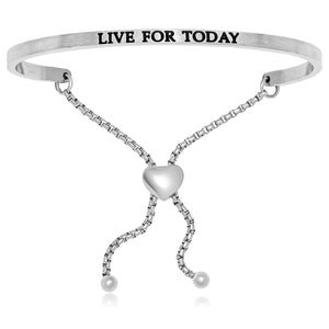Stainless Steel Live For Today Adjustable Bracelet