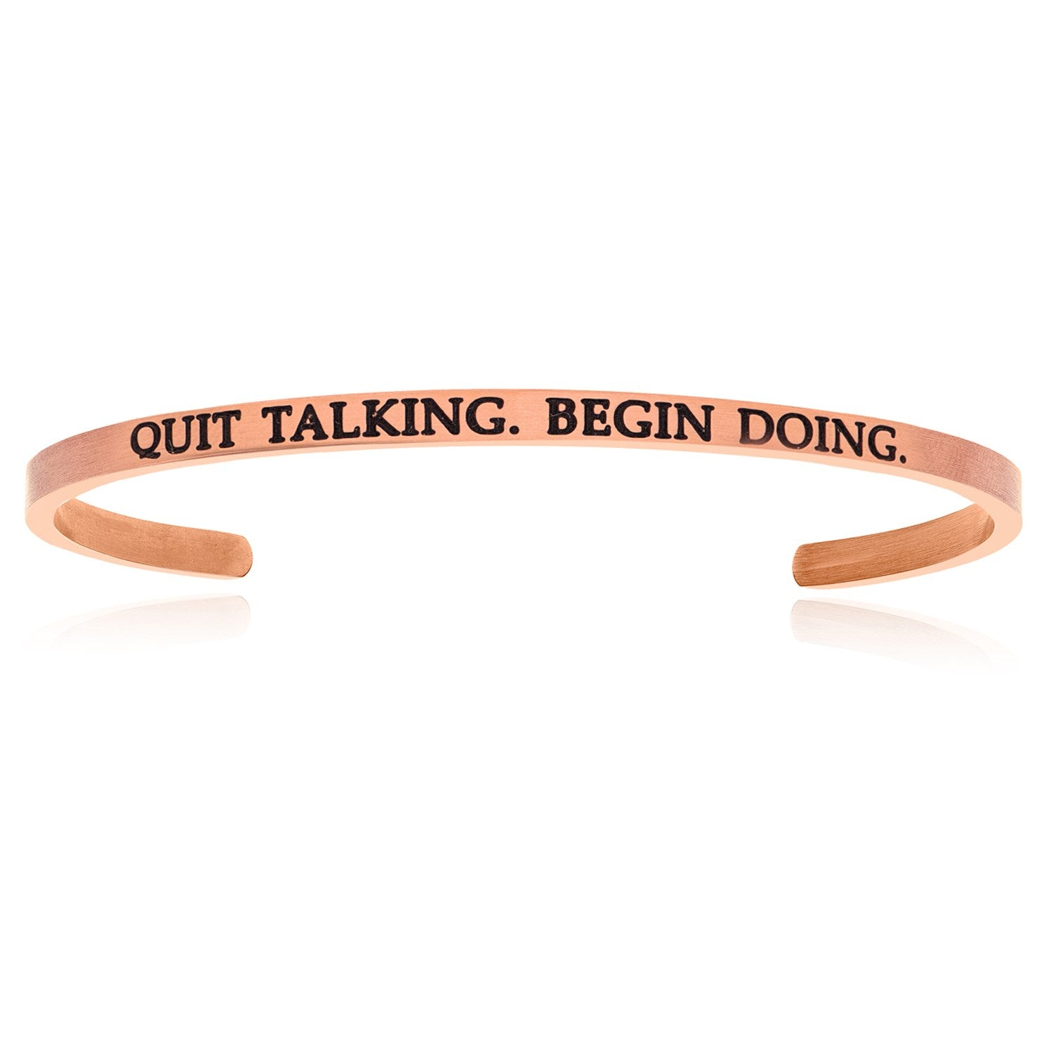 Pink Stainless Steel Quit Talking Begin Doing Cuff Bracelet