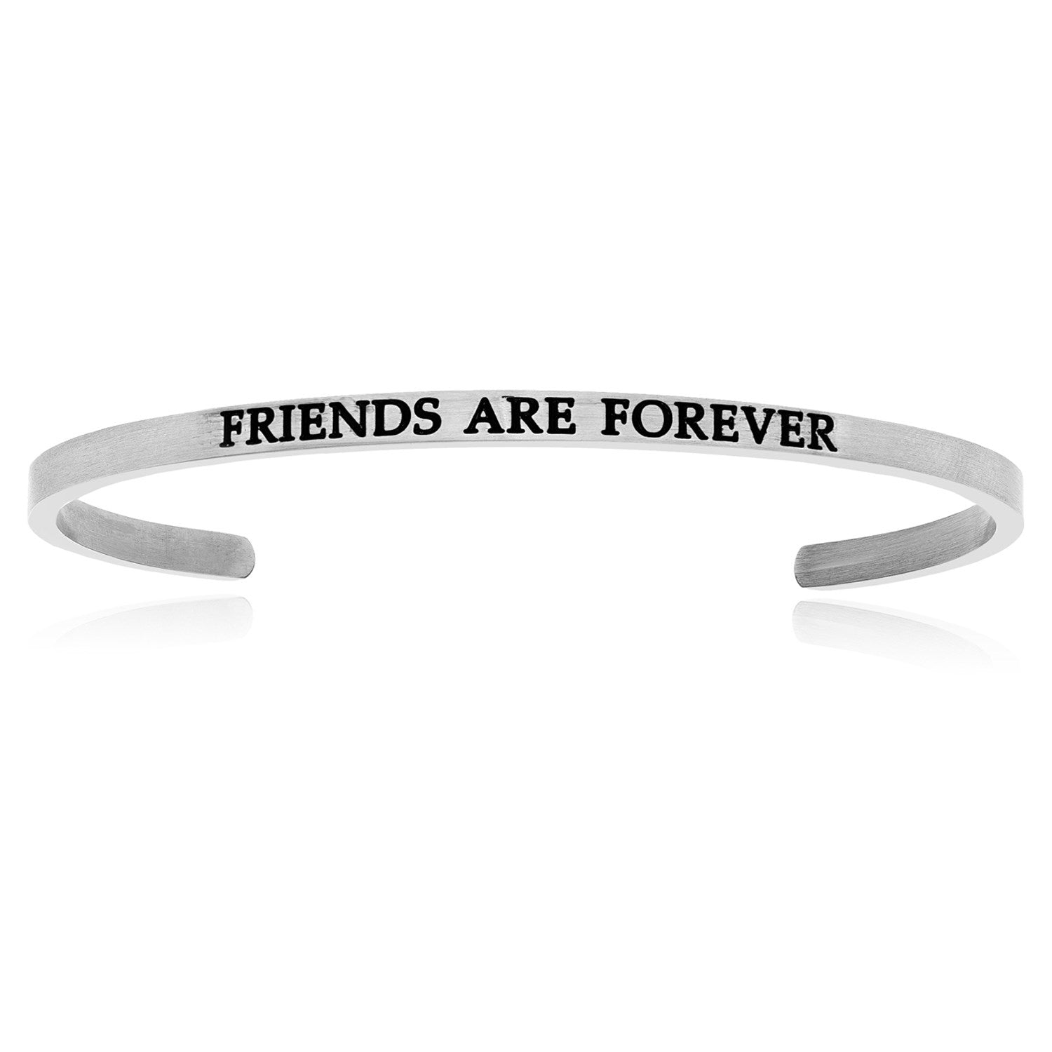 Stainless Steel Friends Are Forever Cuff Bracelet