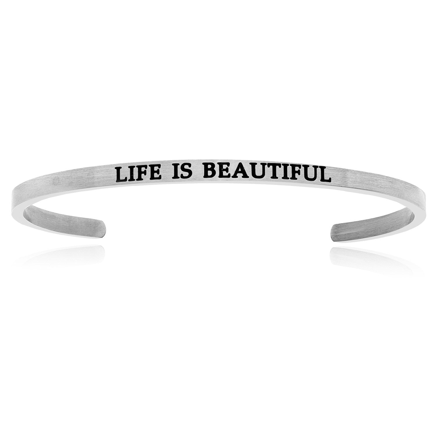 Stainless Steel Life Is Beautiful Cuff Bracelet