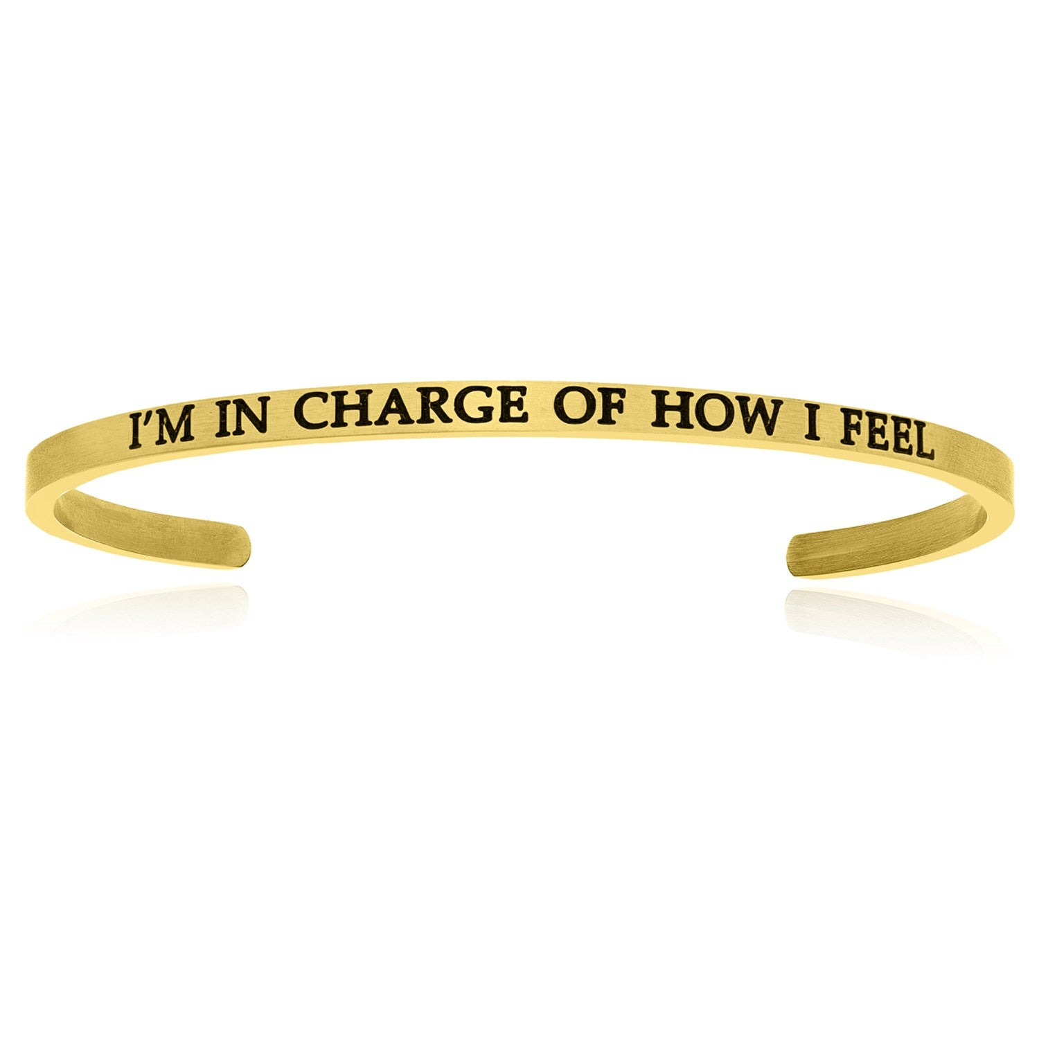 Yellow Stainless Steel I'm In Charge Of How I Feel Cuff Bracelet