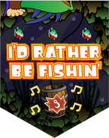 I'd Rather Be Fishin'