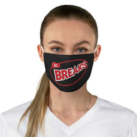 No Breaks (Face Mask)
