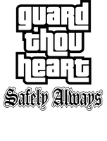 Guard Thou Heart: Safely Always