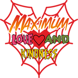 Maximum Love & Kindness (Long Sleeve)