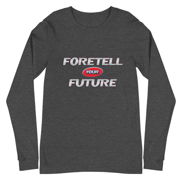 Foretell Your Future (Long Sleeve)