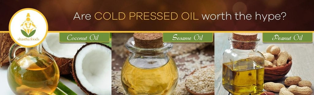 COLD PRESSED OILS AN AYURVEDIC SUPER HEALER