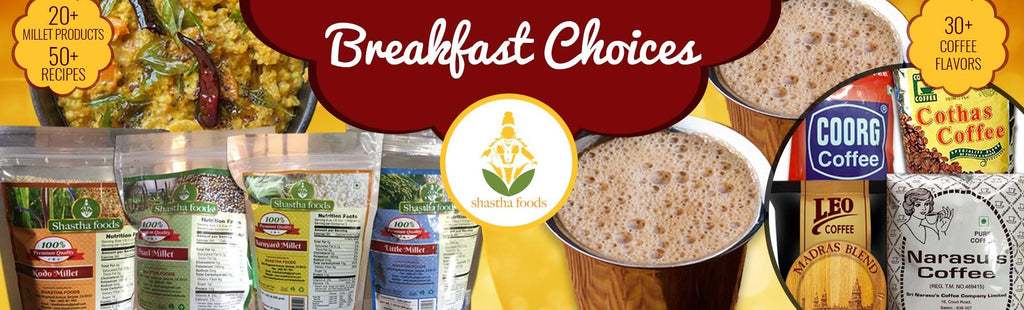 BREAKFAST CHOICES FROM SHASTHA FOODS
