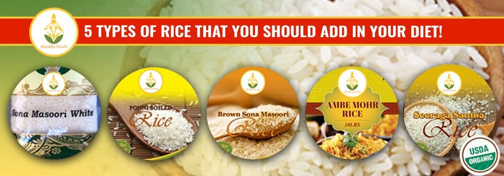 5 types of rice that you should add to your diet-Shastha Foods