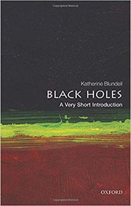 BLACK HOLES A VERY SHORT INTRO