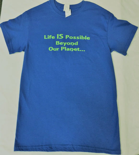 LIFE IS POSSIBLE TEE